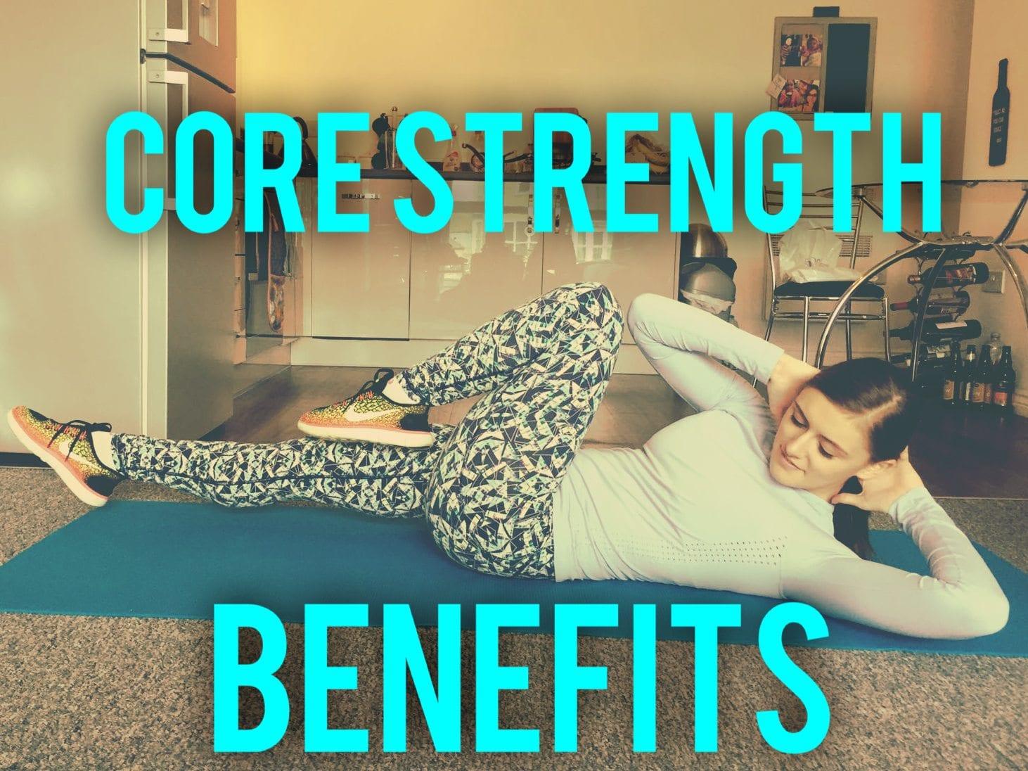 Core Strength Benefits